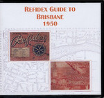 Refidex Guide to Brisbane 1950