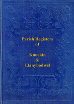 Shropshire Parish Registers: Knockin and Llanybodwel 1599-1813