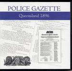 Queensland Police Gazette 1896
