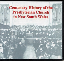 Centenary History of the Presbyterian Church in New South Wales