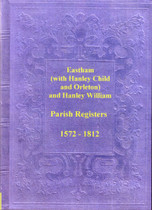 Wiltshire Parish Registers: Eastham 1572-1812 (with the chapelries of Hanley Child, Orleton and Hanley William)