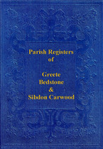 Shropshire Parish Registers: Greete, Bedstone and Sibdon Carwood 1583 -1812