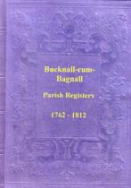 Staffordshire Parish Registers: Bucknall cum Bagnall 1763-1812