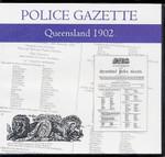 Queensland Police Gazette 1902