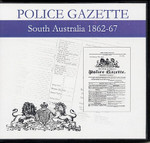 South Australian Police Gazette 1862-67