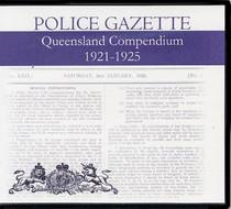 Queensland Police Gazette Compendium 1921-1925