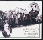 Queensland's First Free Settlement 1838-1948