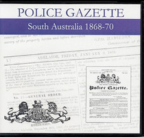 South Australian Police Gazette 1868-70