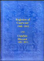 Monmouthshire Parish Registers: Caerwent 1568-1812 and Llanfair Discoed 1680-1812