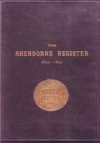 The Sherborne Register, Dorsetshire 1823-1892