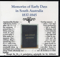 Memories of Early Days in South Australia 1837-1845