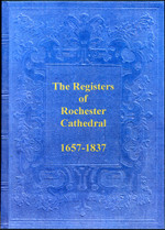 Kent Parish Registers: Rochester Cathedral 1657-1837