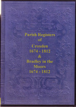 Staffordshire Parish Registers: Croxden and Bradley-in-the-Moor 1674-1812
