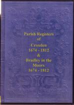 Staffordshire Parish Registers: Croxden and Bradley-in-the-Moor 1674-1812