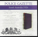 South Australian Police Gazette 1926