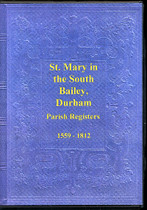 Durham Parish Registers: St Mary in the South Bailey 1559-1812