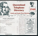 Queensland Telephone Directory 1940: South and South Western Districts