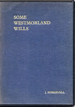 Some Westmorland Wills