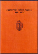 Giggleswick School Register, Yorkshire 1499-1921