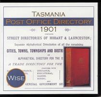 Tasmania Post Office Directory 1901 (Wise)
