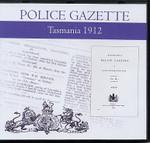 Tasmania Police Gazette 1912