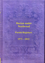 Staffordshire Parish Registers: Barton-under-Needlewood 1571-1812