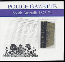 South Australian Police Gazette 1873-74