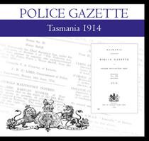 Tasmania Police Gazette 1914