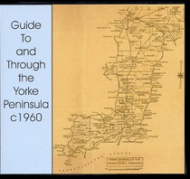 Guide to and Through the Yorke Peninsula c1960