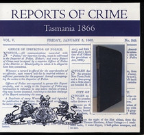 Tasmania Reports of Crime 1866
