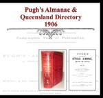 Pugh's Almanac and Queensland Directory 1906