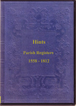 Staffordshire Parish Registers: Hints 1558-1812