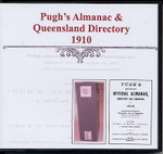 Pugh's Almanac and Queensland Directory 1910
