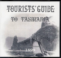 Tourists' Guide to Tasmania 1899