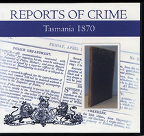 Tasmania Reports of Crime 1870