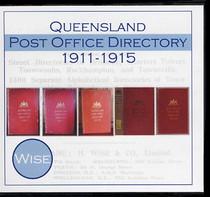 Queensland Post Office Directory Compendium 1911-1915 (Wise)