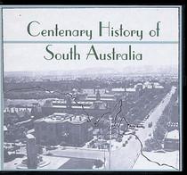 Centenary History of South Australia