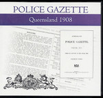 Queensland Police Gazette 1908