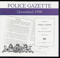 Queensland Police Gazette 1908