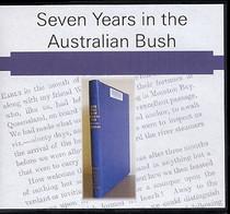 Seven Years in the Australian Bush