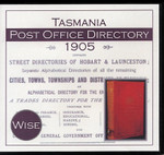 Tasmania Post Office Directory 1905 (Wise)