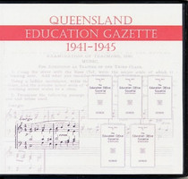 Queensland Education Gazette Compendium 1941-1945