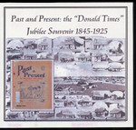 "Past and Present: The ""Donald Times"" Jubilee Souvenir 1845-1925"