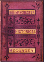 The Manchester Historical Recorder