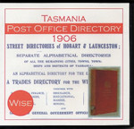 Tasmania Post Office Directory 1906 (Wise)