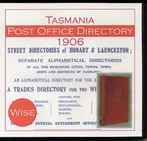 Tasmania Post Office Directory 1906 (Wise)
