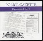 Queensland Police Gazette 1910