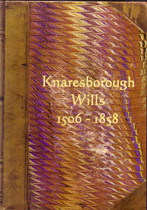 Yorkshire Wills: Knaresborough 1506-1858