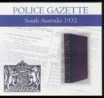 South Australian Police Gazette 1932