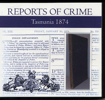 Tasmania Reports of Crime 1874